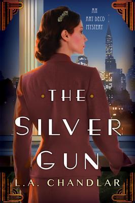 The Silver Gun by L. a. Chandlar