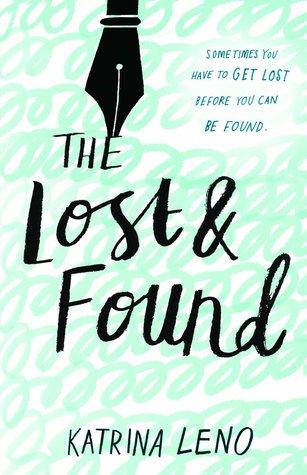 The Lost & Found by Katrina Leno