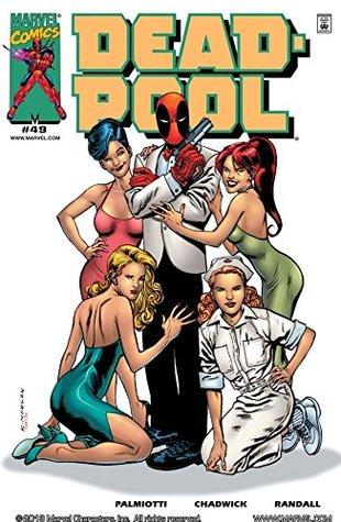 Deadpool (1997-2002) #49 by Jimmy Palmiotti, Jon Holdredge, Chris Eliopoulos, Tom Chu, Michael Lopez, Buddy Scalera