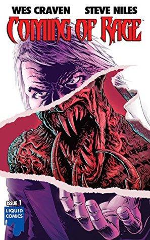 COMING OF RAGE #1 by Chris Blythe, Wes Craven, Liquid Studios, Steve Niles, Francesco Biagini