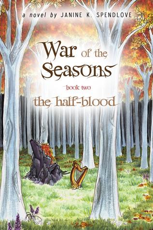 The Half-Blood by Janine K. Spendlove