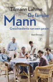 De familie Mann by Tilmann Lahme