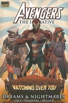 Avengers: The Initiative, Volume 5: Dreams & Nightmares by Rafa Sandoval, Christos Gage