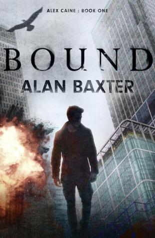 Bound by Alan Baxter