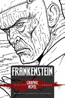 Frankenstein (Dover Graphic Novel Classics) by Mary Shelley