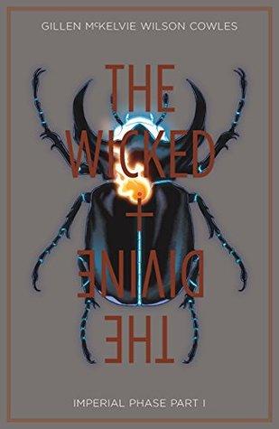The Wicked + The Divine, Vol. 5: Imperial Phase, Part I by Jamie McKelvie, Kevin Wada, Matt Wilson, Kieron Gillen