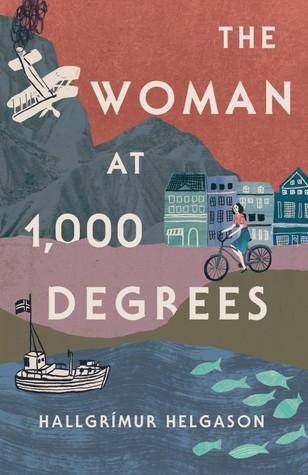 The Woman at 1,000 Degrees by Hallgrímur Helgason, Brian FitzGibbon