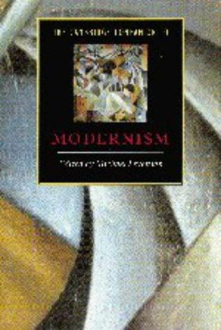The Cambridge Companion to Modernism by Lawrence Rainey, Michael Levenson, Christopher Innes, Glen MacLeod, Marianne DeKoven, James Longenbach, Michael Bell, David Trotter, Sara Blair