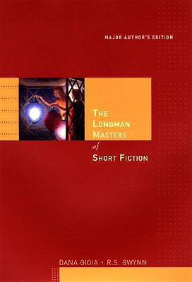 The Longman Masters of Short Fiction by R. Gwynn, Dana Gioia