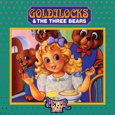 Goldilocks and the Three Bears by Robert Southey