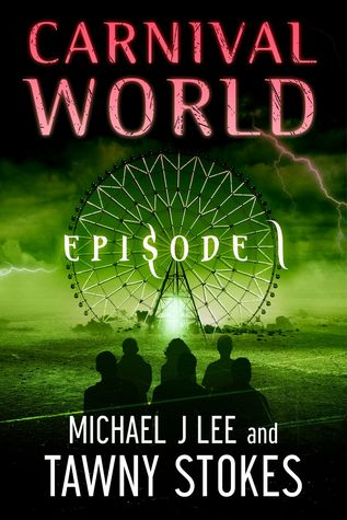 Carnival World by Tawny Stokes, Michael J. Lee