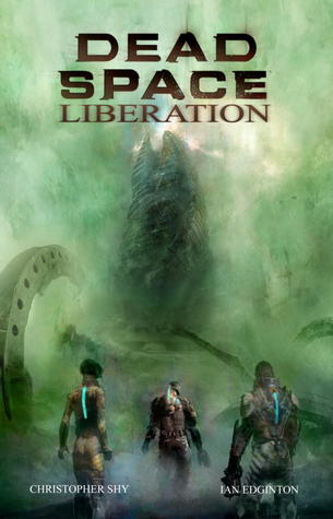 Dead Space: Liberation by Christopher Shy, Ian Edginton