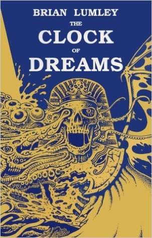The Clock of Dreams by Brian Lumley, Dave Carson
