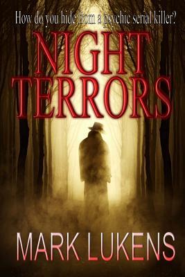 Night Terrors by Mark Lukens