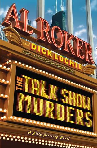 The Talk Show Murders by Al Roker, Dick Lochte
