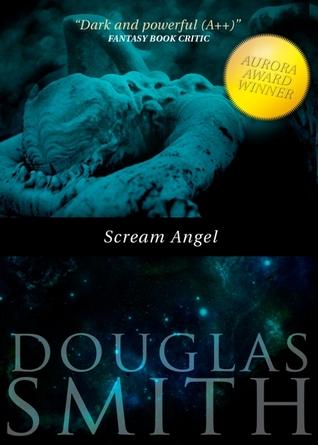Scream Angel by Douglas Smith