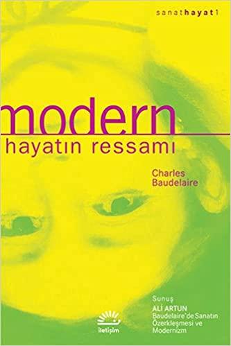 Modern Hayatın Ressamı by Ali Artun, Charles Baudelaire