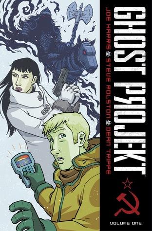 Ghost Projekt, Vol. 1 by Joe Harris, Steve Rolston
