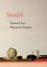 Stealth by Maureen Seaton, Samuel Ace