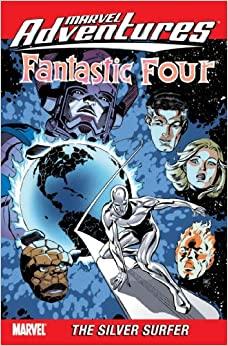 Marvel Adventures Fantastic Four, Vol. 7: The Silver Surfer by Cory Hamscher, Fred Van Lente