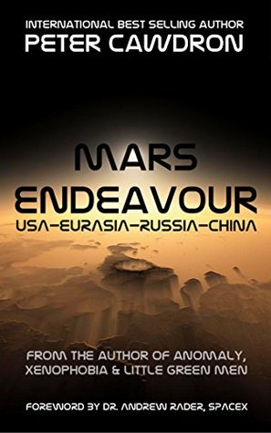 Mars Endeavour by Peter Cawdron, Andrew Rader