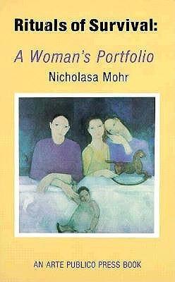 Rituals of Survival: A Woman's Portfolio by Nicholasa Mohr