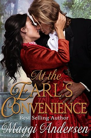 At the Earl's Convenience by Maggi Andersen