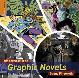 The Rough Guide to Graphic Novels (Rough Guide Reference) by Danny Fingeroth