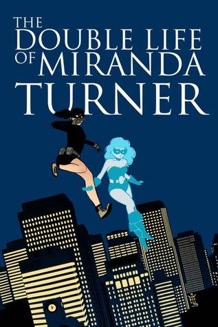 The Double Life of Miranda Turner Vol. 1: If You Have Ghosts (The Double Life of Miranda Turner, #1) by Paulina Ganucheau, Jamie S. Rich, George Kambadais