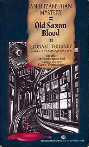 Old Saxon Blood by Leonard Tourney