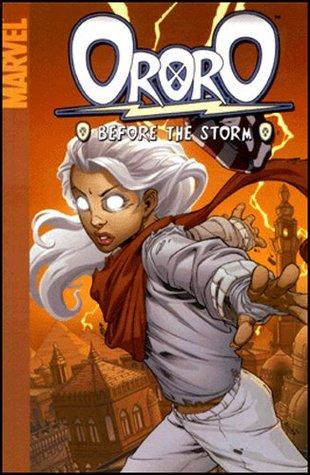 Ororo: Before the Storm by Carlo Barberi, Carlos Barberi, Marc Sumerak