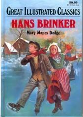 Hans Brinker Silver Skates by Mary Mapes Dodge, Malvina G. Vogel