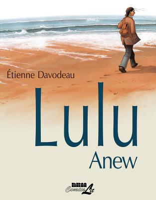 Lulu Anew by Etienne Davodeau