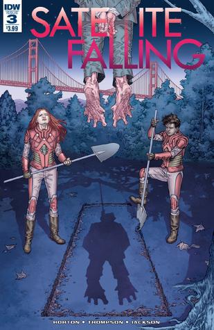 Satellite Falling #3 by Steve Horton, Lisa Jackson, Stephen Thompson