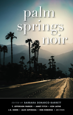 Palm Springs Noir by