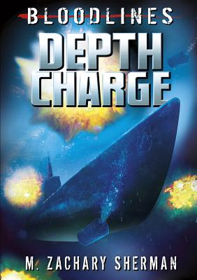 Depth Charge by M. Zachary Sherman