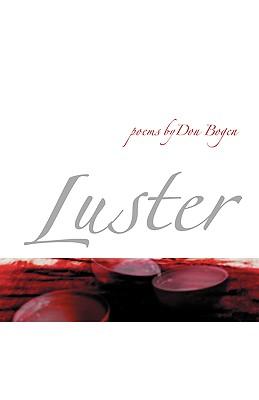 Luster by Don Bogen