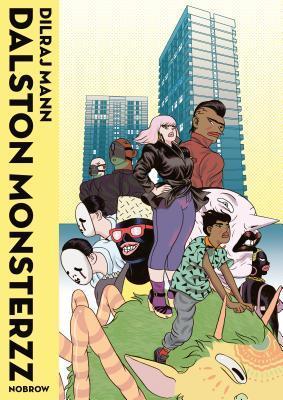 Dalston Monsterzz by Sam Arthur, Dilraj Mann
