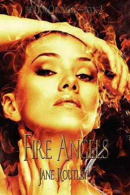 Fire Angels by Jane Routley