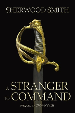 A Stranger to Command by Sherwood Smith