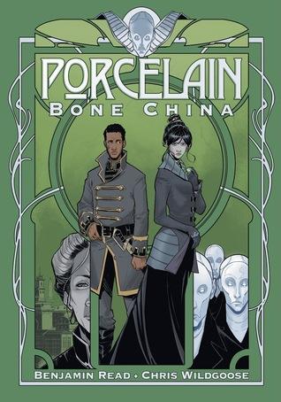 Porcelain: Bone China by Benjamin Read, Chris Wildgoose