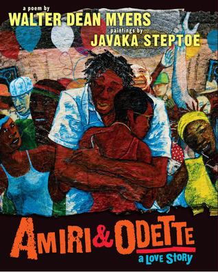 Amiri & Odette: A Love Story by Walter Dean Myers, Javaka Steptoe