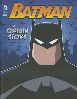 Batman: An Origin Story by John Sazaklis, Luciano Vecchio