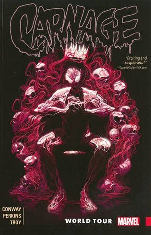 Carnage, Vol. 2: World Tour by Mike Perkins, Gerry Conway, Mike del Mundo