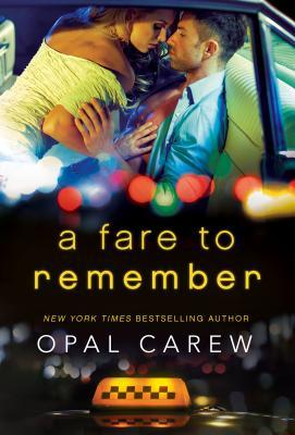 A Fare to Remember by Opal Carew