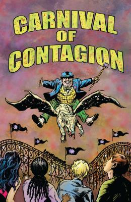 Carnival of Contagion by John West, Judy Diamond, Bob Hall