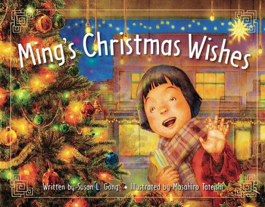 Ming's Christmas Wishes by Susan L. Gong, Masahiro Tateishi