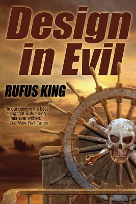 Design in Evil by Rufus King
