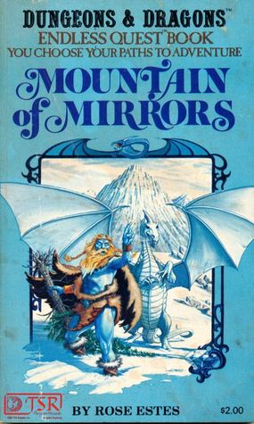 Mountain Of Mirrors by Rose Estes, Jim Holloway, Larry Elmore