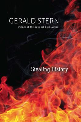 Stealing History by Gerald Stern
